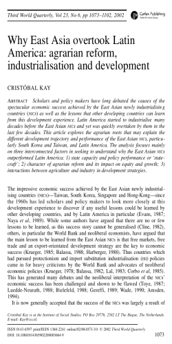 Why East Asia overtook Latin America: agrarian reform, industrialisation and development CRISTÓBAL KAY