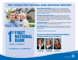WHy CHOOsE FIrsT NaTIONaL BaNk MOrTgagE sErVICEs? Home Buying Counseling.
