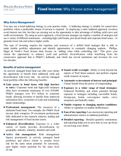 Fixed Income: Why choose active management? Why Active Management?
