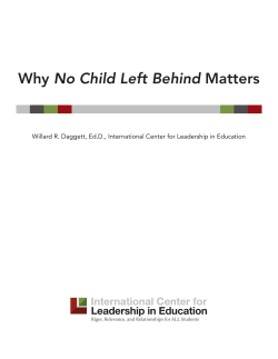 No Child Left Behind Rigor, Relevance, and Relationships for ALL Students