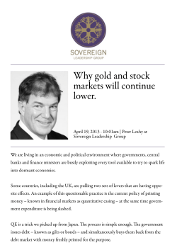 Why gold and stock markets will continue lower.