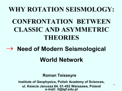  WHY ROTATION SEISMOLOGY: CONFRONTATION  BETWEEN CLASSIC AND ASYMMETRIC