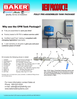 Why use the CPM Tank Package? FULLY PRE-ASSEMBLED TANK PACKAGE!