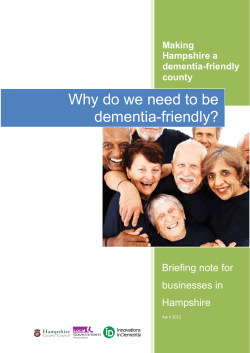 Why do we need to be dementia-friendly?  Briefing note for