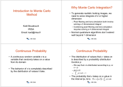 Why Monte Carlo Integration? Introduction to Monte Carlo Method