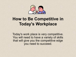 How to Be Competitive in Today's Workplace