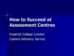How to Succeed at Assessment Centres Imperial College London Careers Advisory Service