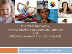 STRATEGIES THAT WORK: HOW TO PROMOTE CHILDREN'S BEST BEHAVIOR AND