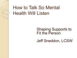 How to Talk So Mental Health Will Listen Shaping Supports to