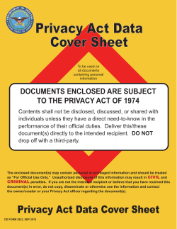 Privacy Act Data Cover Sheet DOCUMENTS ENCLOSED ARE SUBJECT