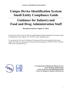 Unique Device Identification System: Small Entity Compliance Guide Guidance for Industry and