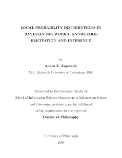 LOCAL PROBABILITY DISTRIBUTIONS IN BAYESIAN NETWORKS: KNOWLEDGE ELICITATION AND INFERENCE Adam T. Zagorecki