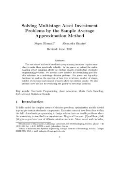 Solving Multistage Asset Investment Problems by the Sample Average Approximation Method J¨orgen Blomvall