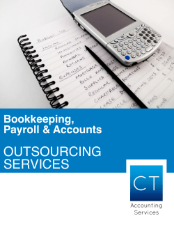 OUTSOURCING SERVICES Bookkeeping, Payroll & Accounts