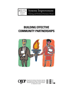 BUILDING EFFECTIVE COMMUNITY PARTNERSHIPS Systems Improvement Training and Technical Assistance Project