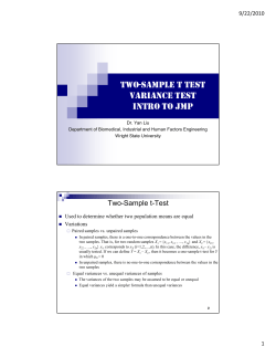 TWO-SAMPLE T TEST VARIANCE TEST INTRO TO JMP Two-Sample t-Test