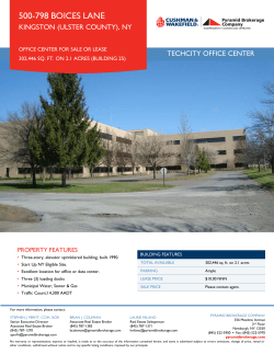 500-798 BOICES LANE KINGSTON (ULSTER COUNTY), NY TECHCITY OFFICE CENTER PROPERTY FEATURES