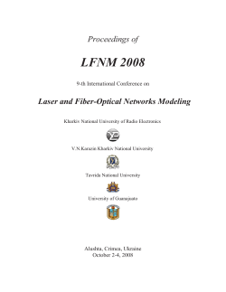 LFNM 2008 Proceedings of Laser and Fiber-Optical Networks Modeling 9-th International Conference on