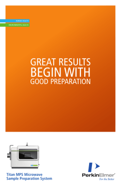 BEGIN WITH GREAT RESULTS GOOD PREPARATION Titan MPS Microwave