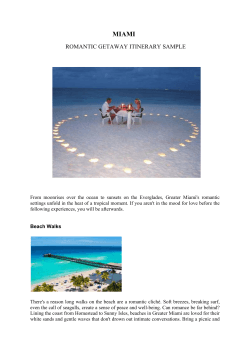 MIAMI ROMANTIC GETAWAY ITINERARY SAMPLE