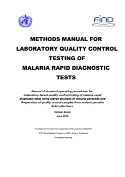 METHODS MANUAL FOR LABORATORY QUALITY CONTROL TESTING OF MALARIA RAPID DIAGNOSTIC