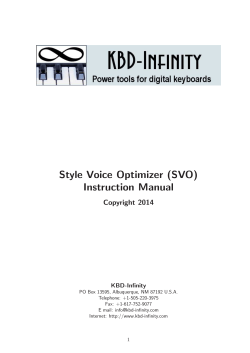 Style Voice Optimizer (SVO) Instruction Manual Copyright 2014 KBD-Infinity