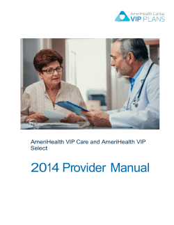 2014 Provider Manual  AmeriHealth VIP Care and AmeriHealth VIP Select