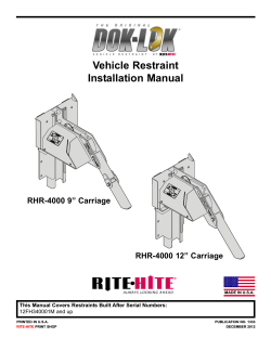 "Vehicle Restraint Installation Manual RHR-4000 9"" Carriage RHR-4000 12"" Carriage"