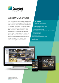 Luxriot VMS Software ® Key Features: