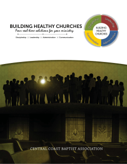 BUILDING HEALTHY CHURCHES Four real-time solutions for your ministry