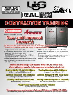 CONTRACTOR TRAINING New  and Improved Furnaces!