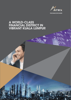 A WORLD-CLASS FINANCIAL DISTRICT IN VIBRANT KUALA LUMPUR