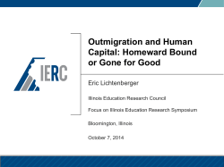 Outmigration and Human Capital: Homeward Bound or Gone for Good Eric Lichtenberger
