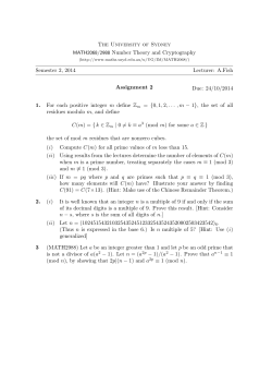 The University of Sydney Number Theory and Cryptography Semester 2, 2014 Lecturer: A.Fish