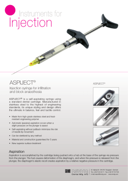 Injection Instruments for ASPIJECT Injection syringe for infi ltration