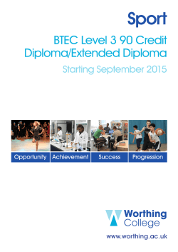 Sport BTEC Level 3 90 Credit Diploma/Extended Diploma Starting September 2015