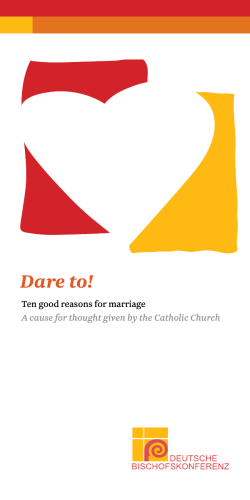 Dare to! Ten good reasons for marriage