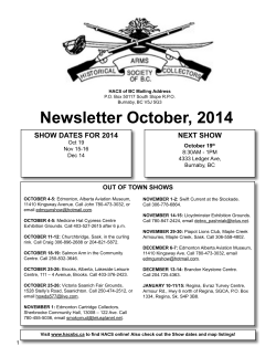 Newsletter October, 2014 NEXT SHOW SHOW DATES FOr 2014 OuT OF TOWN SHOWS