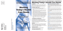 Meeting Today's Health Care Needs MIDWEST REGION HEALTH PROFESSIONS CONFERENCE PROFESSIONS CONFERENCE