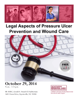 Wound Care October 29, 2014 Legal Aspects of Pressure Ulcer Prevention and