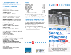 Fees October Schedule Helmets of any kind can be worn but