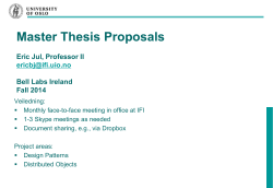 Master Thesis Proposals Eric Jul, Professor II Bell Labs Ireland Fall 2014
