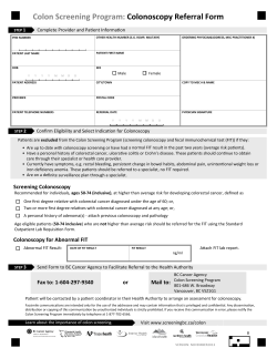 Colon Screening Program: Colonoscopy Referral Form Complete Provider and Patient Information 1