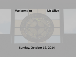 Welcome to Mt Olive Sunday, October 19, 2014