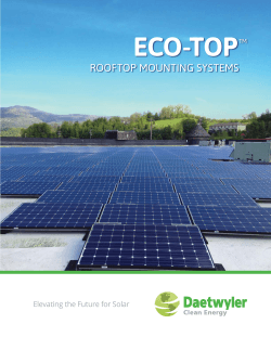 ECO-TOP ™ ROOFTOP MOUNTING SYSTEMS Elevating the Future for Solar
