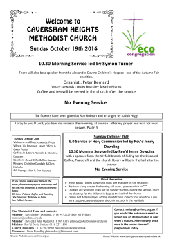 Welcome to CAVERSHAM HEIGHTS METHODIST CHURCH Sunday October 19th 2014