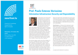Prof. Paulo Esteves Veríssimo  Information Infrastructure Security and Dependability