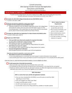 Cornell University   2015 Spring Transfer Financial Aid Application   Instructions and Checklist  Due by October 15, 2014 to IDOC