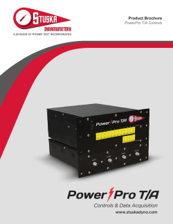 Controls & Data Acquisition Product Brochure www.stuskadyno.com PowerPro T/A Controls