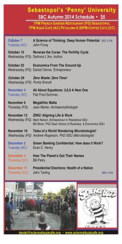 Sebastopol's 'Penny' University SBC Autumn 2014 Schedule •  $5 7PM F